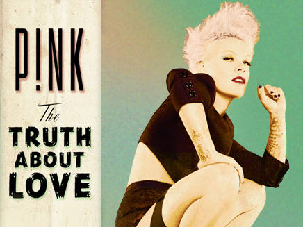 Pink-The Truth About Love