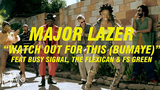 Major Lazer- Watch Out For This (bumaye) Ft Busy Signal, The Flexican Et Fs Green