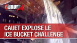 Cauet smashes the Ice Bucket Challenge