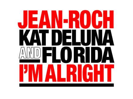 Jean-Roch, Kat DeLuna et Flo Rida vont super bien !