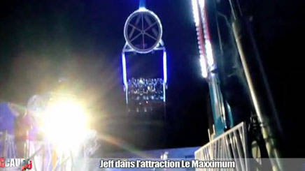Jeff fait l'attraction Maxximum