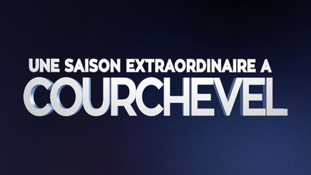 UNE SAISON EXTRAORDINAIRE A COURCHEVEL