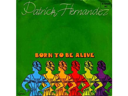 patrick-hernandez-born-to-be-alive_728.jpg