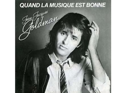 jean-jacques-goldman-quand-la-musique-est-bonne_2291.jpg