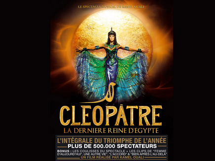 Le spectacle musical « Cléopâtre » en DVD