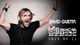 David Guetta : un set exceptionnel !