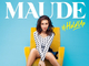 Maude sort son premier album « #HoldUp »