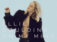 Ellie Goulding : «On My Mind» son nouveau single est déjà disponible!