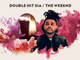 Double Hit Sia / The Weeknd